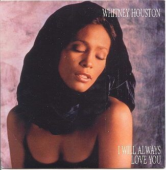 Whitney Houston I Will Always Love You.jpg