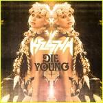 Kesha, Die Young, traduzione testo, video