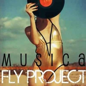 Fly Project, Musica, traduzione testo, video