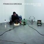 Francesco Renga - Fermo Immagine Deluxe