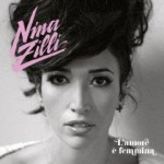 Nina Zilli - L'Amore E' Femmina